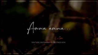 Amma amma 💞 aasai amma 💞 | M.Kumaran | Mother's love WhatsApp status | Music pinch ksh ❤