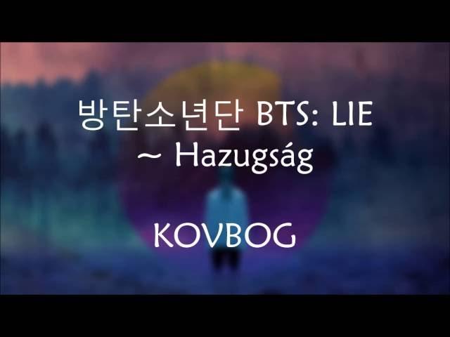 ????? BTS: LIE [magyarul] KOVBOG