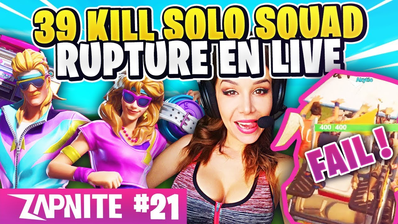 UN COUPLE S'ENGUEULE POUR FORTNITE ? 39 KILLS SOLO SQUAD ! ZAP FORTNITE #21