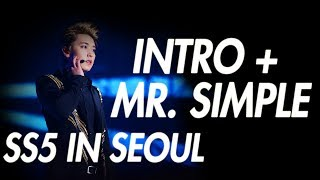 [SS5] INTRO + MR. SIMPLE _ SUPER SHOW 5 IN SEOUL [DVD]