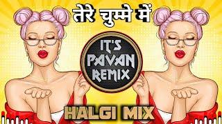 Chavanprash | तेरे चुम्मे में च्यवनप्राश Tere Chumme Me ( Halgi Mix ) Dj Sahil Pune x Dj Pavan Pu