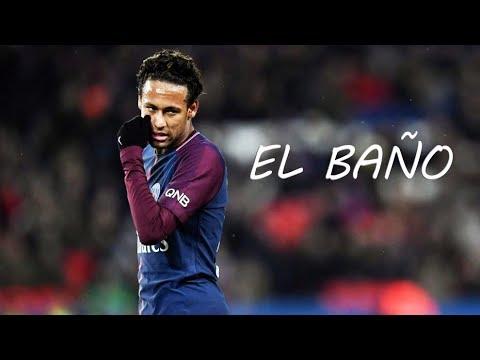 Neymar Jr ● El Baño - Enrique Iglesias Ft. Bad Bunny   Goals And Skills   2018 ᴴᴰ