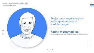 Mahir Digital Bersama Google Livestream: Fadhil Mohamad Isa dari Cardock Academy