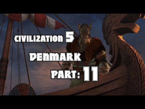 "Part 11: Let's Play Civilization 5, Brave New World, Denmark - ""City of oil, and not much else"""