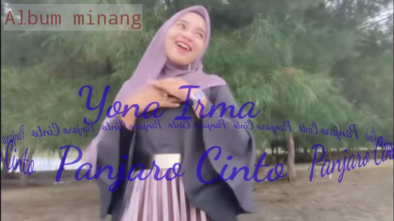 Yona irma- panjaro cinto, lagu minang - YouTube