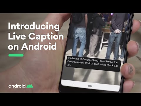 Introducing Live Caption on Android