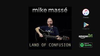 Land of Confusion (acoustic Genesis cover) - Mike Masse