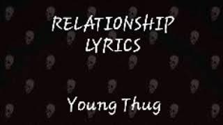 RELATIONSHIP Lyrics | Young Thug