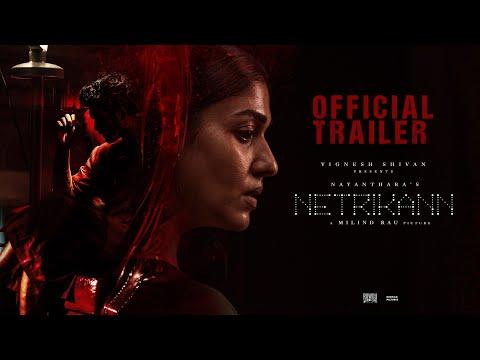 netrikann-official-trailer-nayanthara-vignesh-shivan-milind-rau-girishh-gopalakrishnan