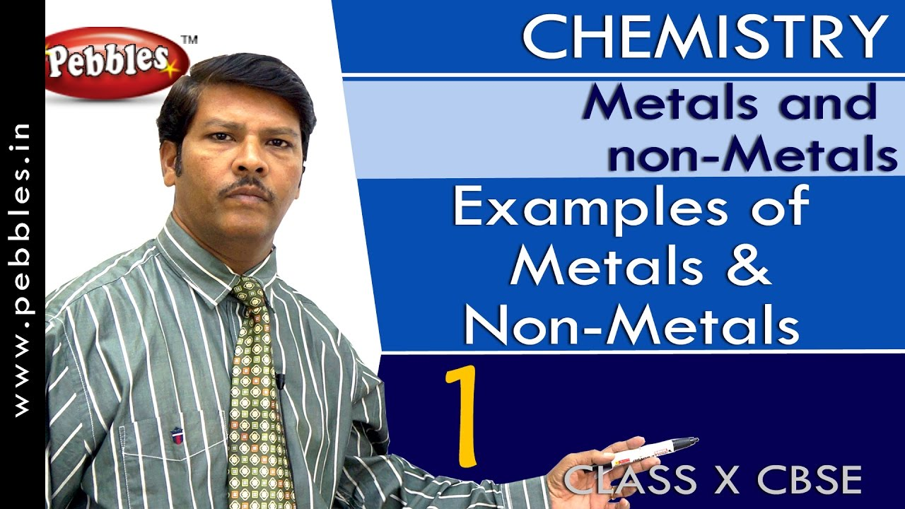 Examples Of Metals And Non Metals Metals And Non Metals