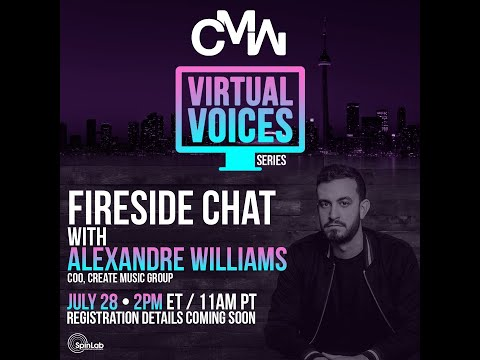 Virtual Voices Series Vol.4: Fireside Chat with Create Music Group's Co-Founder Alexandre Williams