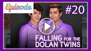 Falling For The Dolan Twins - Ep 20 || EPISODE INTERACTIVE