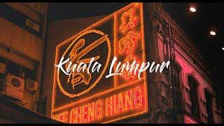 Kuala Lumpur Cinematic Travel Film | Sony A6000