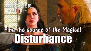 The Witcher 3 Wild Hunt Find the source of the Magical - Disturbance