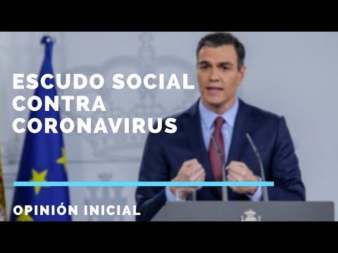 Escudo Social contra Coronavirus (medias económicas del PSOE-Podemos) | OPINIÓN