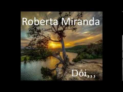 Roberta Miranda   -   Dói,,,  (baú de recordações)
