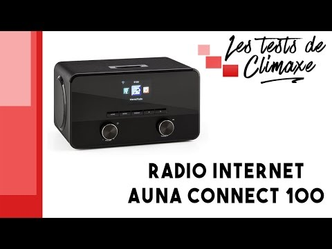 Test de la radio Internet Auna Connect 100 (poste radio connecté en Wifi)