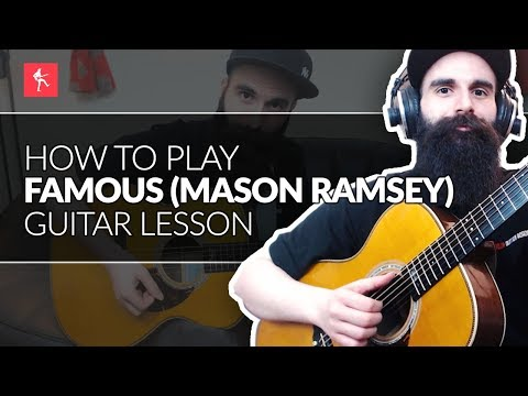 Famous Guitar Lesson || How To Play Famous by Mason Ramsey