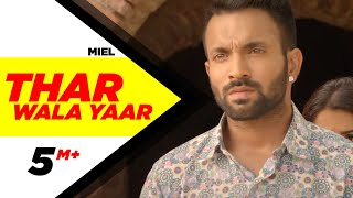 Thar Wala Yaar (Full Video) | Dilpreet Dhillon | Latest Punjabi Song 2018 | Speed Records