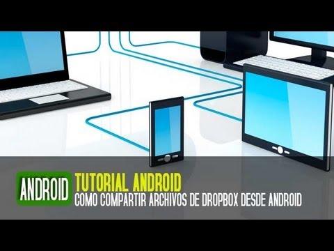 Cómo compartir archivos y enlaces de Dropbox desde Android