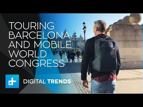 Hitting The Streets Of Barcelona - A Fast Paced Tour Of Mobile World Congress 2018