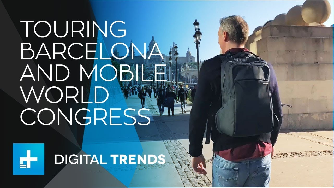Hitting the Streets of Barcelona – A Fast Paced Tour of Mobile World Congress 2018