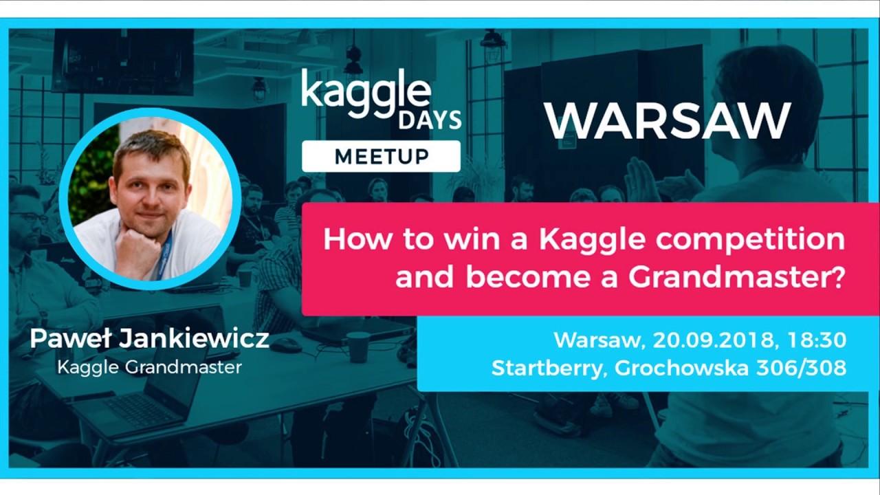 Kaggle Days Meetup Warsaw #1 - Paweł Jankiewicz -