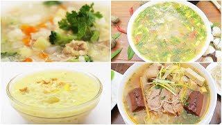 Xì xụp các món SÚP ngon hết xẩy cho bữa ăn gia đình | Feedy TV