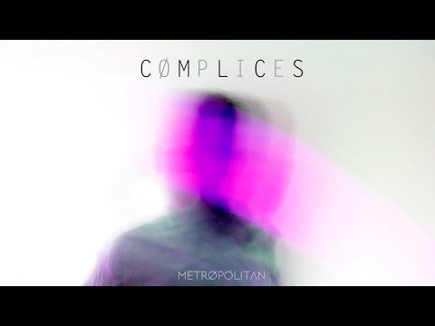Metrøpólitan - Cómplices (Audio Oficial)