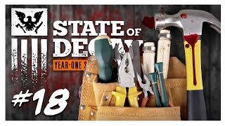 CONSTRUCTION MATERIALS | State of Decay Gameplay Part 18 - Year One Survival Edition Walkthrough