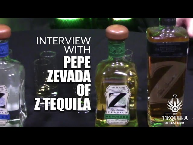 Interview with Pepe Zevada Founder of Pepe Z Tequila - The Tequila Tester