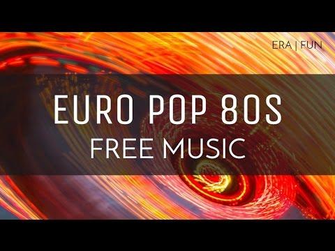 80s' Era | Upbeat Free Royalty Free Music - 'Euro Pop 80s'