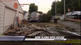 Semi Crashes Into Greenville House