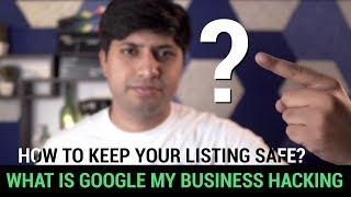 What Is Google My Business Hacking? गूगल लिस्टिंग को हैकिंग से बचाएं