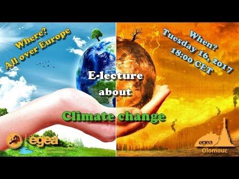 EGEA E-lecture 2017 - Climate Change