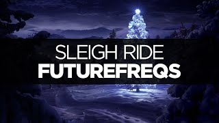 [LYRICS] FutureFreqs - Sleigh Ride (ft. Alexa Lusader)