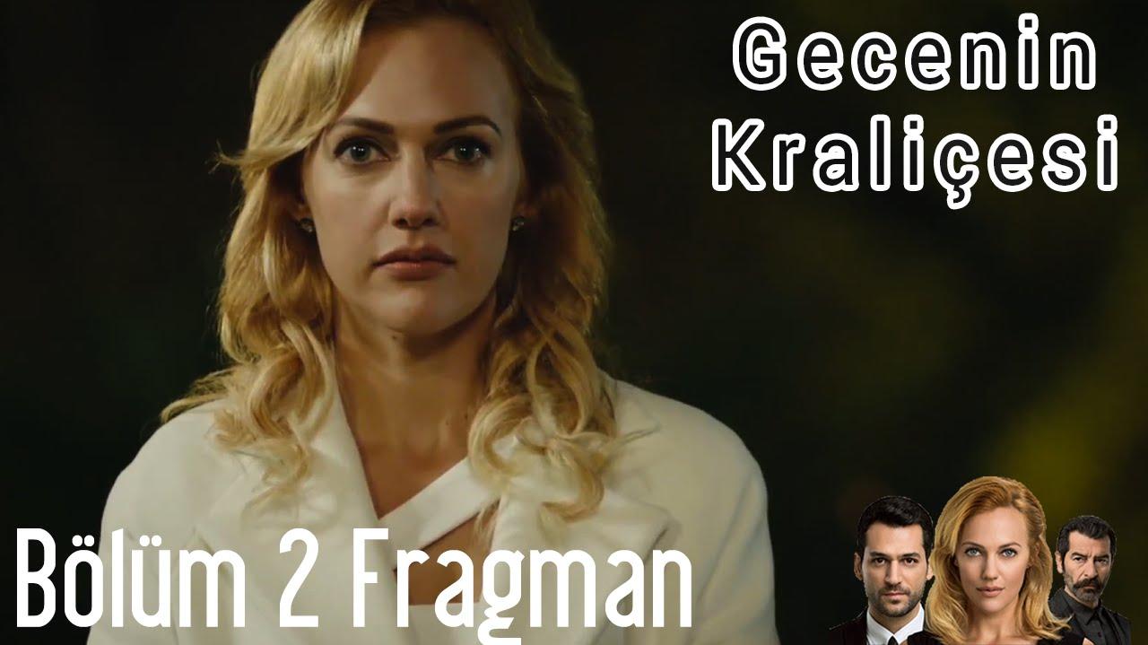 Gecenin Kraliçesi 2. Bölüm Fragman