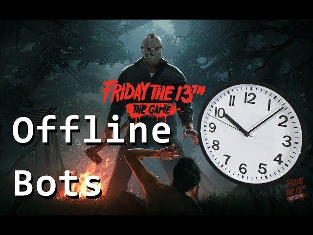 Alterar tempo de partida offline BOTs | Friday the 13th