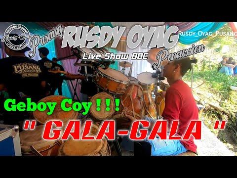#PUSANG RUSDY OYAG PERCUSSION - Gala-gala