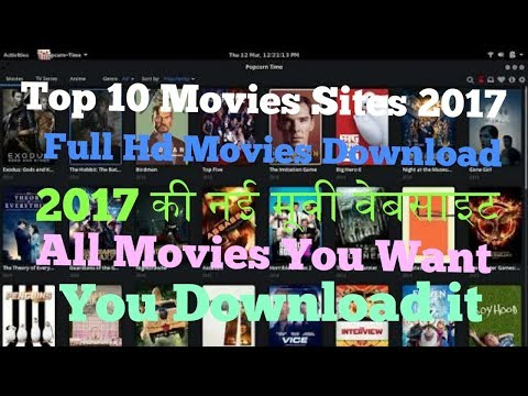 Top 10 Movies Sites 2017 || Download Full...
