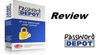 Password Depot Review and Tutorial