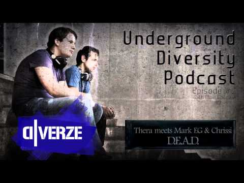 D-Verze presents The Underground Diversity Podcast - Episode #2 (With Main Conern)
