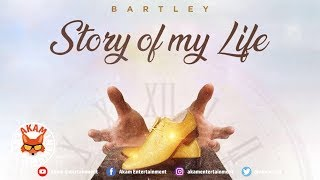 Bartley - Story Of My Life (Raw) May 2019