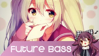 【Future Bass】Subtact - My Heart [Free Download]