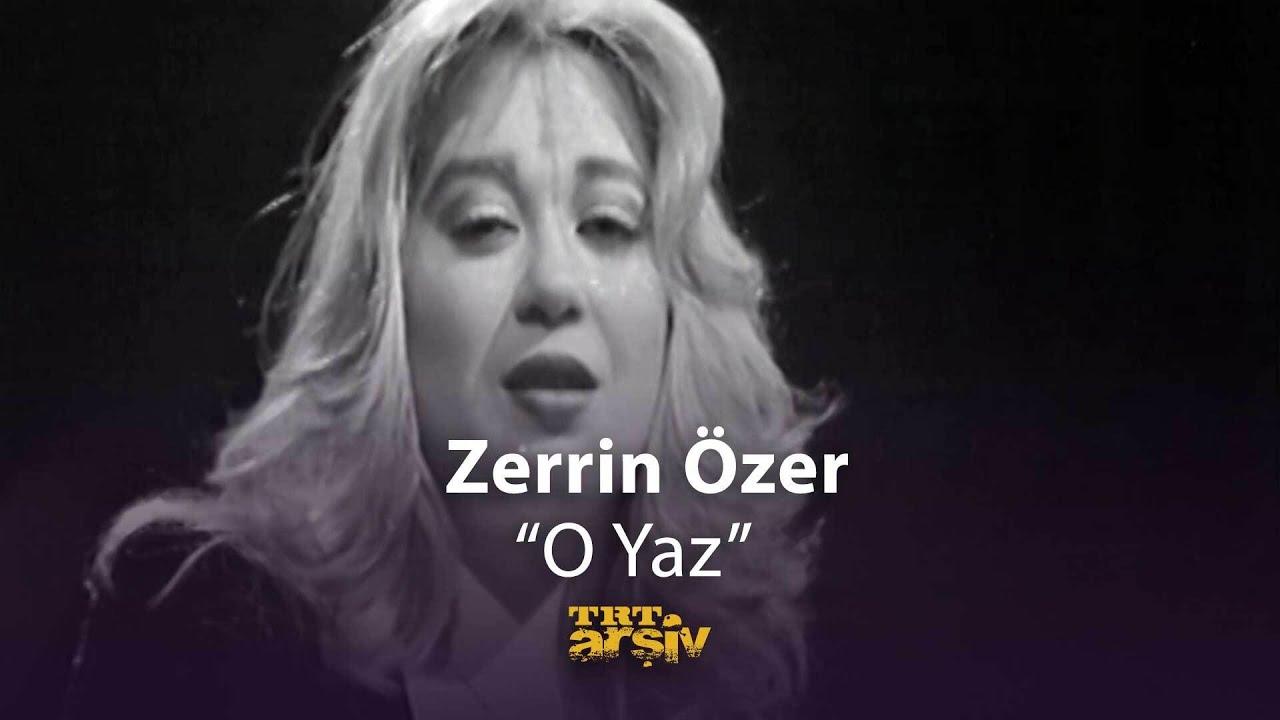 Zerrin Özer - O Yaz