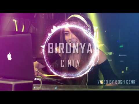 BIRUNYA CINTA REMIX 2016
