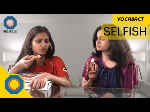 Selfish Meaning | VocabAct | NutSpace
