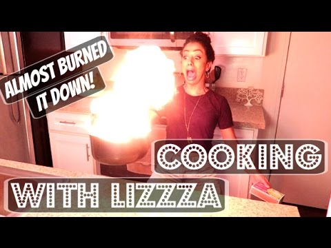 Thumbnail: ALMOST BURNT IT DOWN!! COOKING WITH LIZZZA | Lizzza