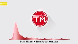 Peter Nemeth X Sixth Sense - Monarch