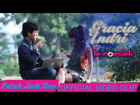 Gracia Indri - Patah Jadi Dua [Official Music Video]